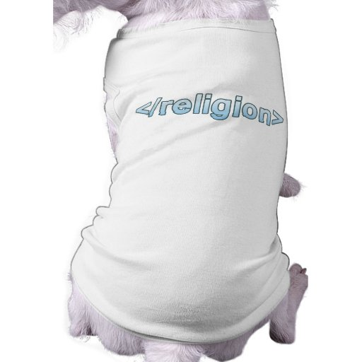 End Religion Dog T-shirt