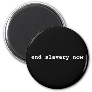 end slavery now 2 inch round magnet