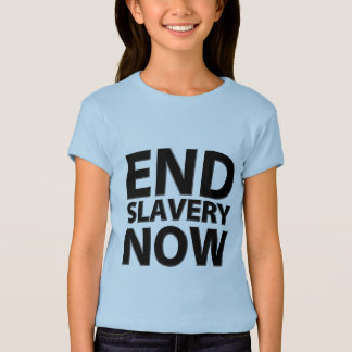 end slavery now T-Shirt