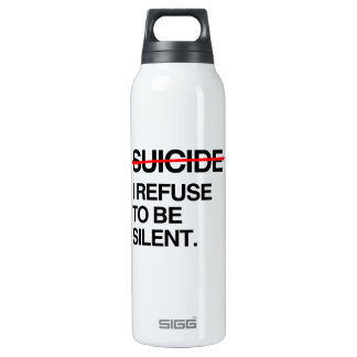 END SUICIDE I REFUSE TO BE SILENT 16 OZ INSULATED SIGG THERMOS WATER BOTTLE