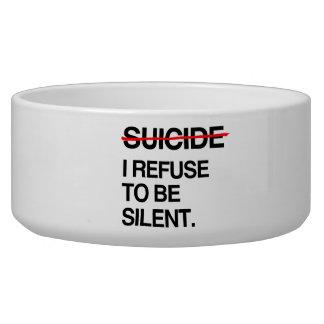 END SUICIDE I REFUSE TO BE SILENT DOG FOOD BOWLS
