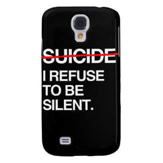 END SUICIDE I REFUSE TO BE SILENT GALAXY S4 COVER