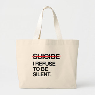 END SUICIDE I REFUSE TO BE SILENT JUMBO TOTE BAG