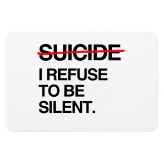 END SUICIDE I REFUSE TO BE SILENT MAGNET