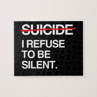 END SUICIDE I REFUSE TO BE SILENT PUZZLES