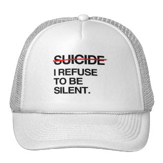 END SUICIDE I REFUSE TO BE SILENT TRUCKER HAT