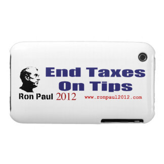 End Taxes On Tips Vote Ron Paul in 2012 iPhone 3 Case