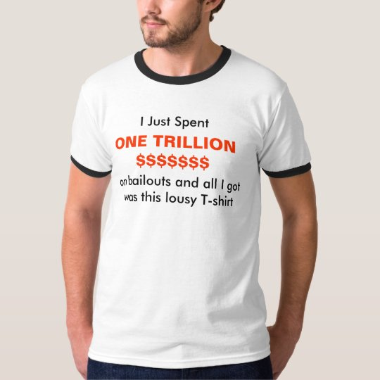 end the bailouts T-Shirt