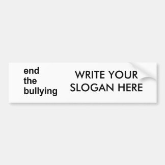 end the bullying bumper stickers