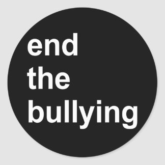 end the bullying classic round sticker