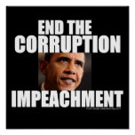 End The Corruption - Impeach Obama Poster