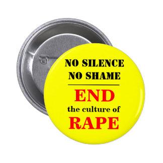 END the culture of RAPE Pinback Button