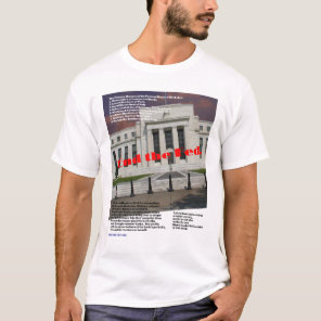 End the Fed 01 T-Shirt