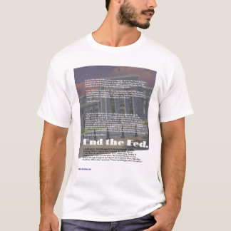 End the Fed 03 T-Shirt