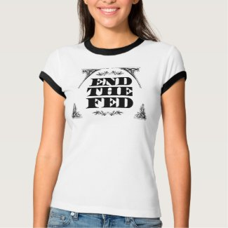 End The Fed :: (6 colors) Womens Ringer shirt
