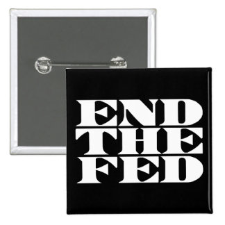 End The Fed 2 Inch Square Button