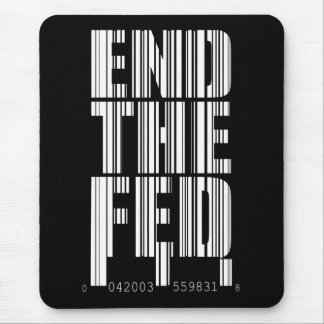 End The Fed BC $13.95 Mouse Pad