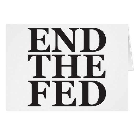 End the Fed - Black Card