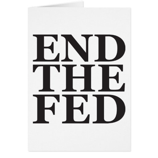 End the Fed - Black Greeting Cards