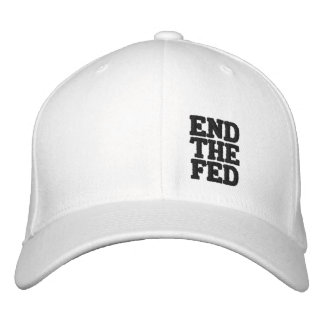 END THE FED (black text) Embroidered Baseball Cap