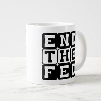 End the Fed block lettering 20 Oz Large Ceramic Coffee Mug