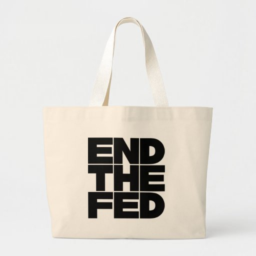 End The FED Canvas Bags