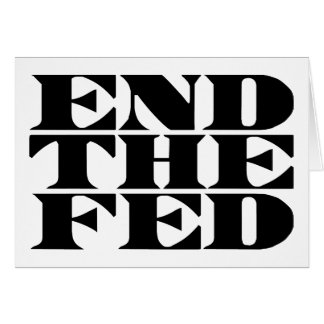 End The Fed Card