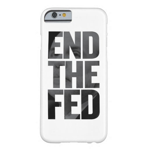 End The Fed iPhone 6 Case
