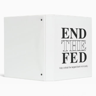 End The Fed Defeat the Largest Bank Monopoly 3 Ring Binder