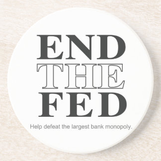 End The Fed Defeat the Largest Bank Monopoly Drink Coaster