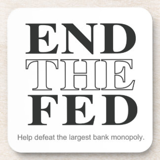 End The Fed Defeat the Largest Bank Monopoly Coasters