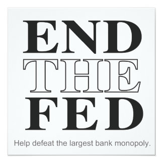 """End The Fed Defeat the Largest Bank Monopoly 5.25"""" Square Invitation Card"""