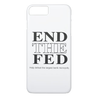 End The Fed Defeat the Largest Bank Monopoly iPhone 8 Plus/7 Plus Case
