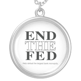 End The Fed Defeat the Largest Bank Monopoly Round Pendant Necklace