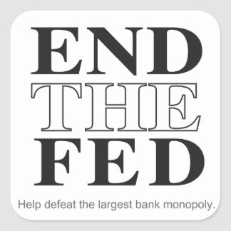 End The Fed Defeat the Largest Bank Monopoly Square Sticker