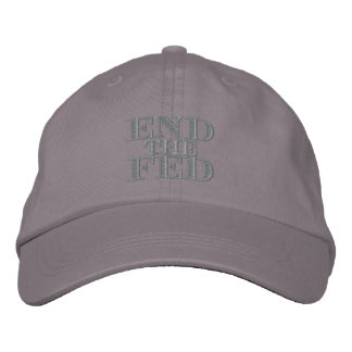 End the Fed Embroidered Baseball Caps