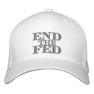 End the Fed Embroidered Hat