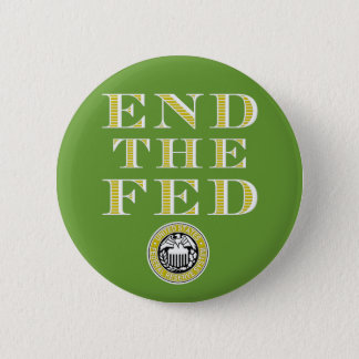 End The Fed Federal Reserve Button