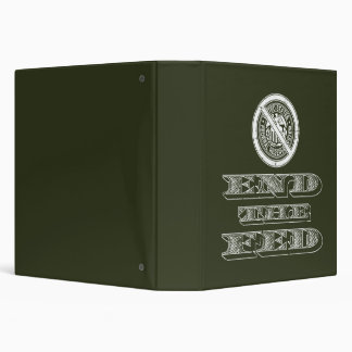 End the Fed Federal Reserve Libertarian 3 Ring Binder