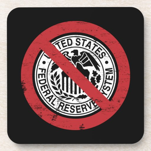 End the Fed Federal Reserve Libertarian Coaster