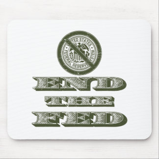 End the Fed Federal Reserve Libertarian Mouse Pad