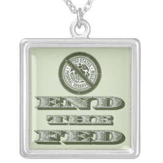 End the Fed Federal Reserve Libertarian Personalized Necklace