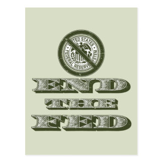 End the Fed Federal Reserve Libertarian Postcard
