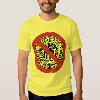 End the Fed Federal Reserve Libertarian T-Shirt