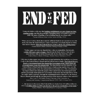 END THE FED Federal Reserve Quotes & Citations 1 Canvas Prints