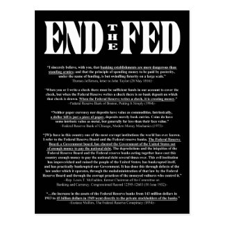END THE FED Federal Reserve Quotes & Citations 1 Postcard