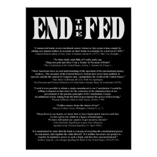 END THE FED Federal Reserve Quotes & Citations 2 Poster
