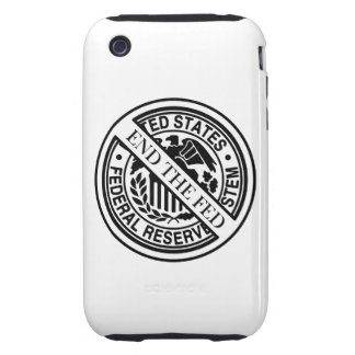End The Fed Federal Reserve System iPhone 3 Tough Cases
