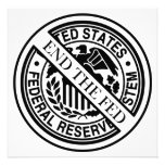 End The Fed Federal Reserve System Personalized Invites