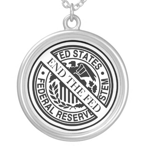 End The Fed Federal Reserve System Necklaces